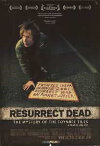 Resurrect Dead: The Mystery of the Toynbee Files poster