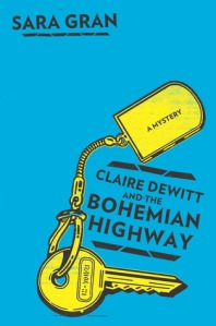 Clare DeWitt and the Bohemian Highway cover
